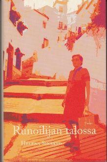 Helena Sinervo: Runoilijan talossa, Tammi. 2004 Book Club Books, My Books, Book Clubs, Movies, Movie Posters, Art, Finland, 2016 Movies, Craft Art