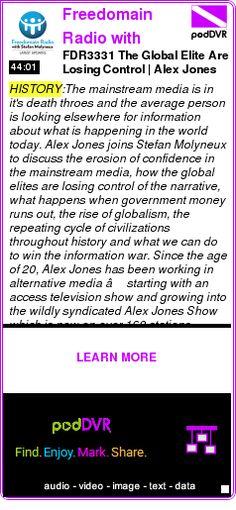#HISTORY #PODCAST  Freedomain Radio with Stefan Molyneux    FDR3331 The Global Elite Are Losing Control | Alex Jones and Stefan Molyneux    LISTEN...  http://podDVR.COM/?c=dd0eb3d9-a5b2-36f4-f841-ff66c4f49706