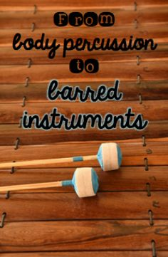 From body percussion to barred instruments: Sequence of teaching for success! #elmused