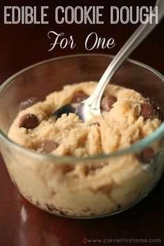 Edible cookie dough for one. Great way to enjoy a sweet treat without overeating! The taste and the amount this recipe made was perfect. Big enough for my sweet tooth but small enough I wouldn't feel super guilty for eating the whole thing.