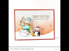 Toasty Greetings Stamp Set from My Favorite Things - YouTube  #mftstamps