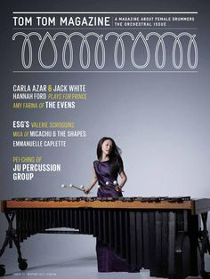 Tom Tom Magazine Issue 12: The Orchestral Issue  This issue focuses on those female drummers in the orchestral world. Pei-Ching of Ju Percussion, Jane Boxall Allen, Ruth Underwood, Keiko Abe, Patricia Dash. Also includes an interview with Carla Azar by Jack White, Micachu and the Shapes, Hannah Ford on playing with Prince, ESG's Valerie Scroggins, Emmanuelle Caplette, Amy Farina of The Evens, Bev Johnston, April Centrone and a special packing drums piece by Fred Armisen. Tech by Morgan ...
