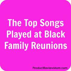 Black Family Reunion Songs