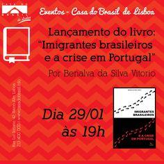 Lancamento do Livro: Imigrantes Brasileiros e a Crise em Portugal - Portugal
