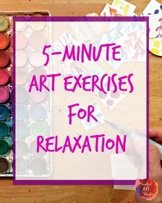 Art Therapy exercises | Creative Self-Care is using art to de-stress and self-express - here's some quick exercises to get you started and keep you going on busy days!