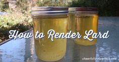 How to render lard...hummm. I haven't heard of this but thought I'd share for others...