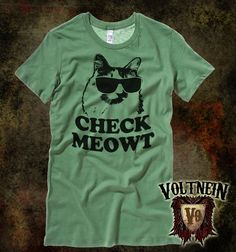 Check Meowt Ringspun Junior's Tee by VoltNein on Etsy Cat. Sunglasses. Green. Pun. I need this shirt.