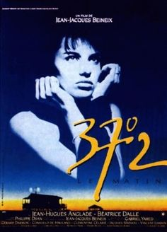 Betty Blue Le Matin by Jean-Jacques Beineix Betty Blue, Movies And Series, Cult Movies, Movies To Watch, Films Cinema, Cinema Posters, Movie Posters, Beau Film, Love Film