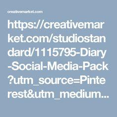 https://creativemarket.com/studiostandard/1115795-Diary-Social-Media-Pack?utm_source=Pinterest&utm_medium=CM Social Share&utm_campaign=Product Social Share&utm_content=Diary Social Media Pack ~ Web Elements on Creative Market