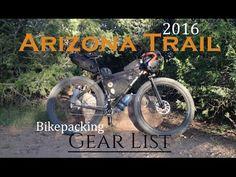 (339) 2016 AZT Bikepacking Gear List - YouTube