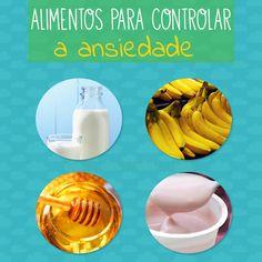 Controle sua ansiedade! Estes alimentos são seus amigos! <3 #alimentacao #nutricao #ansiedade #alimentos #relax
