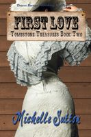Tombstone Treasures Book Two: First Love