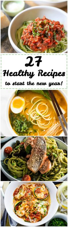 You'll want to check out this roundup of 27 healthy recipes to start the new year including breakfast, lunch, dinner, snack, vegetarian, vegan, and even dessert options!