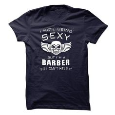 im sexy BARBER T-Shirts, Hoodies (23$ ==► Order Shirts Now!)