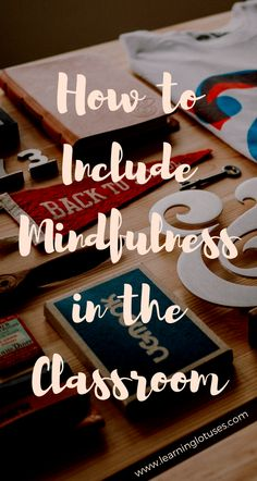 Tips for Including Mindfulness in the Classroom