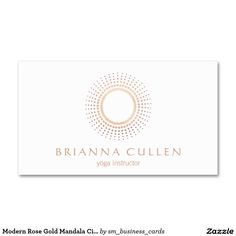 Modern Rose Gold Mandala Circle Logo, White Business Card - Great design for yoga and meditation teachers, energy healer, life coaches, spiritual therapists, massage therapists and more.