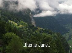 This Is June | Lauterbrunnen Valley | Alpinehikers.blog