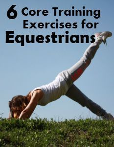 6 Core Training Exercises for Equestrians   Savvy Horsewoman