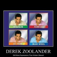 Zoolander - Dir Ben Stiller Cinema Art, Ben Stiller, Demotivational Posters, Smosh, Great Movies, Funny Movies, Awesome Movies, Comedy Movies, Just For Laughs