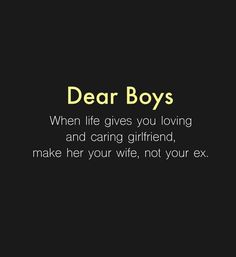Dear Boys - When life gives you loving You are in the right place about Dear Boys Tattoo Design And Style Galler - Cute Love Quotes, Girly Quotes, Mood Quotes, Positive Quotes, Quotes About Attitude, Secret Crush Quotes, Heartfelt Quotes, Couple Quotes, Quotations