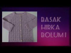 BAŞAK HIRKA BÖLÜM 1 I Safran'ın Örgü Dünyası... - YouTube Baby Knitting, Crochet Baby, Knitted Baby Cardigan, Free Pattern, Girls Dresses, Youtube, Sweaters, Clothes, Education