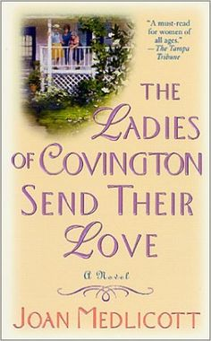 First book in The Ladies of Covington Series by Joan Medlicott