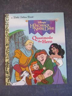 DISNEY THE HUNCHBACK OF NOTRE DAME QUASIMODO THE HERO LITTLE GOLDEN BOOK 1997