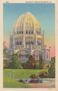 The Baha'i Temple, Wilmette, Ill.Postcard, United States...