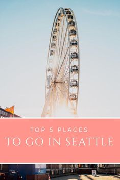 Planning a trip to Seattle? Here are the top 5 places to see when you visit the great PNW #pnw #seattle #travel #travelguide