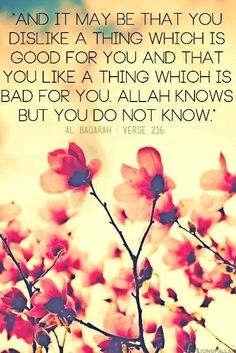 Allah always knows everything.. just believe with ALLAH decision