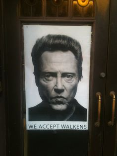 We Accept Walkens - funny! I Smile, Make You Smile, Smiles And Laughs, Funny Signs, Laugh Out Loud, The Funny, I Laughed, Haha, Laughter
