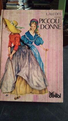 LIBRO PICCOLE DONNE A. ALCOTT CAPITOL 1977 | Libri e riviste, Altro libri e riviste | eBay!