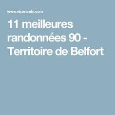 11 meilleures randonnées 90 - Territoire de Belfort