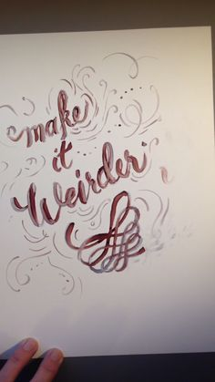 Handletting - Make it Weirder