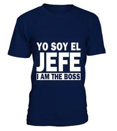Yo Soy El Jefe I Am The Boss  #gift #idea #shirt #image #animal #pet #dog #bestgift #cat #bichon #coffemugs #autism