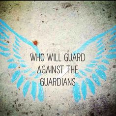 Angelfall 'Who will Guard against the Guardians'