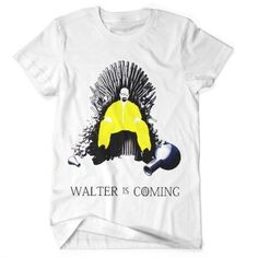 $14.00 (Buy here-> http://ali.pub/16uv73) Breaking Bad vs Game Of Thrones T Shirt Walter Is Coming #GOT #GameOfThrones #BreakingBad