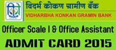 VKGB Admit Card 2015 for Officer Office Assistant Download - vkgb.co.in
