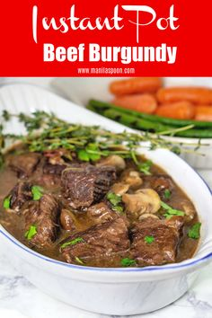 Beef chunks cooked in red wine (burgundy) and flavored with fresh herbs for a deliciously addictive beef stew that comes out melt-in-your-mouth-tender in no time because its all done in the instant pot! #instantpotbeefburgundy #beefburgundy #boeufbourguignon