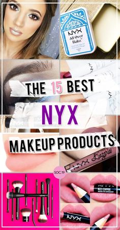 The 15 Best NYX Makeup Products