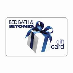 $100 For Bed Bath & Beyond!