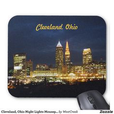 Cleveland, Ohio Night Lights Mousepad SOLD, TY to the Cleveland Ohio buyer!