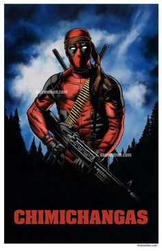 Want up conda motherfu#ker the badass rambo deadpool is he!