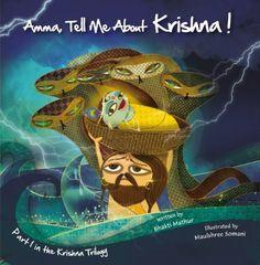 Krishna! (Amma, Tell Me About) Part 1 in the Krishna Trilogy by Bhakti Mathur,http://www.amazon.com/dp/9881502845/ref=cm_sw_r_pi_dp_Rj9vsb05RNT5EK93