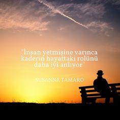 """""""İnsan yetmişine varınca kaderin hayattaki rolünü daha iyi anlıyor"""" Susanna Tamaro"""