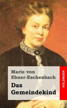Wissen zum Angeben: Marie von Ebner-Eschenbach
