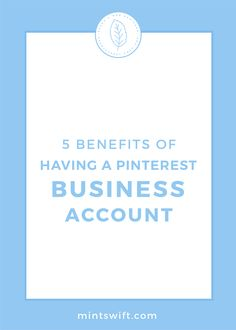 5 Benefits of Having a Pinterest Business Account | If you have a business, you can't use a Pinterest personal account to promote it. Find out the 5 benefits of Pinterest Business account. Read about the reasons why you need to have a Pinterest business account + how to create one. Learn how to convert a personal Pinterest account to a business account. Click through to read the blog post at mintswift.com #mintswift by Adrianna Leszczynska #pinterestmarketing #pinteresttips… Business Checks, Business Tips, Online Business, Make Money Now, How To Get Followers, Creating A Business, Pinterest For Business, Earn Money Online, Business Branding
