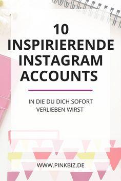 Neu auf Instagram? Diese 10 Instagram Accounts wirst du lieben! Von quietschbunt über vegan zu märchenhaft und stylisch. Für Blogger, Dienstleister und Entrepreneure, die auf der Suche nach Instagram Inspiration sind.