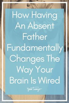 Growing with up without a father figure can leave you with an absent father wound that stays with you through adulthood. In fact, not having a dad present as a kid actually affects how your brain thinks. One expert explains. Bad Father Quotes, Absent Father Quotes, Daddy Quotes, Daughter Quotes, Quotes For Kids, Family Quotes, Evil People Quotes, Deadbeat Dad Quotes, Abandonment Quotes