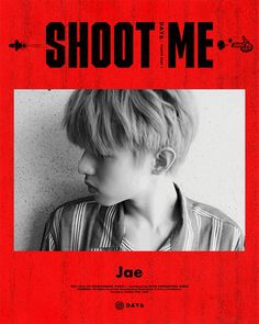motion poster - park jaehyung <jae> | shoot me: youth part 1